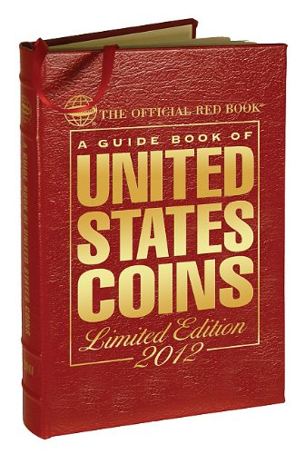 Download A Guide Book of United States Coins 2012: The Official Red Book 0794833519