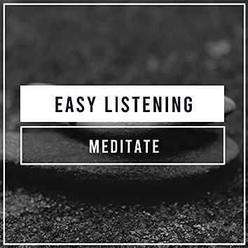 #Easy Listening Meditate