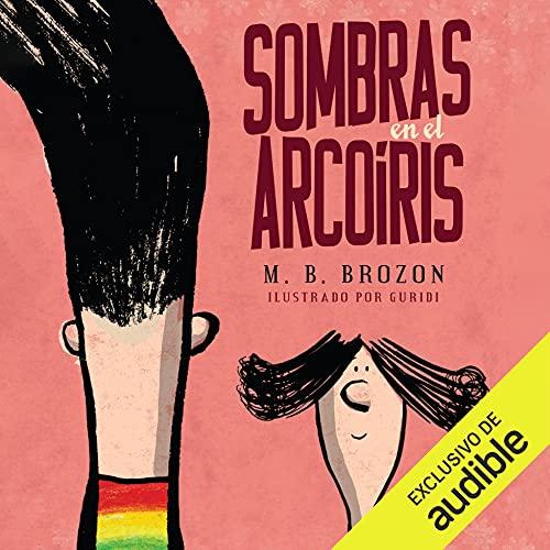 Diseño de la portada del título Sombras en el arcoíris