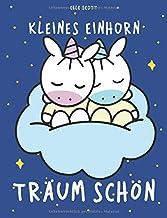 Kleines Einhorn Träum schön: Gute-Nacht-Geschichte mit den Einhörnern Mila und Moo (German Edition)