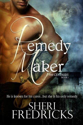 Book: Remedy Maker by Sheri Fredricks