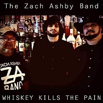 Whisky Kills The Pain