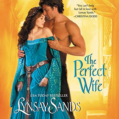 The Perfect Wife                   Written by:                                                                                                                                 Lynsay Sands                               Narrated by:                                                                                                                                 Justine Eyre                      Length: 8 hrs and 25 mins     Not rated yet     Overall 0.0