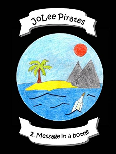 JoLee Pirates - 2. Message in a bottle (English Edition)