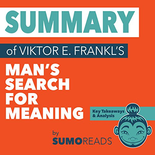 Summary of Viktor E. Frankl's Man's Search for Meaning audiobook cover art