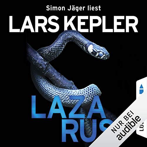 Lazarus     Joona Linna 7              Autor:                                                                                                                                 Lars Kepler                               Sprecher:                                                                                                                                 Simon Jäger                      Spieldauer: 15 Std. und 15 Min.     956 Bewertungen     Gesamt 4,5