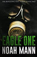 Eagle One 1502811669 Book Cover