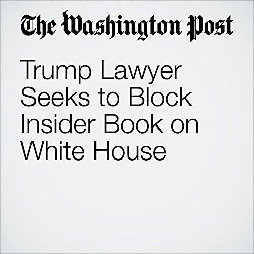 Trump Lawyer Seeks to Block Insider Book on White House copertina