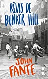 Rêves de Bunker Hill par Fante