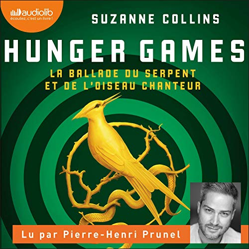 Hunger Games. La ballade du serpent et de l'oiseau chanteur cover art