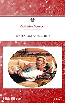 D'alessandro's Child by [Catherine Catherine]