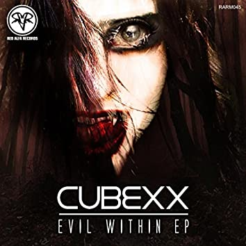 Evil Within EP