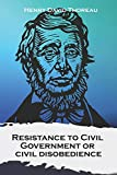 Resistance to Civil Government, or civil disobedience