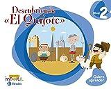 Quiero aprender Nivel 2 Descubriendo 'El Quijote'