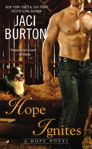Hope Ignites by [Jaci Burton]