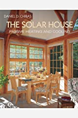 The Solar House: Passive Heating and Cooling Kindle Edition