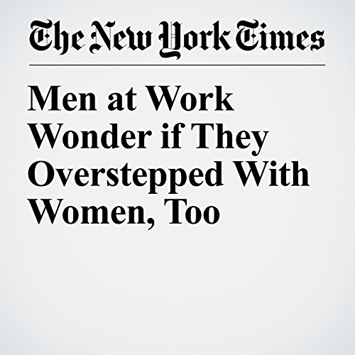 Men at Work Wonder if They Overstepped With Women, Too copertina