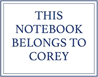 This Notebook Belongs to Corey