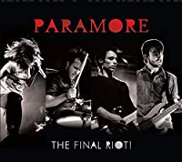 The Final RIOT! (CD/DVD) by Paramore (2008-11-24)