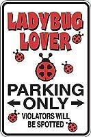 庭の屋外&屋内サイン、テントウムシレディバグ恋人駐車場のみA、壁サインメタルプラークポスター鉄絵の警告サインアート装飾バーホテルオフィスカフェテリア