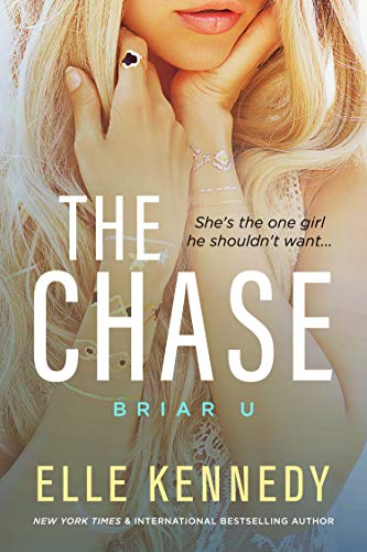 The Chase (Briar U Book 1) by [Elle Kennedy]