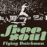 FREE SOUL FLYING DUTCHMAN(最新デジタル・リマスター、解説付き)