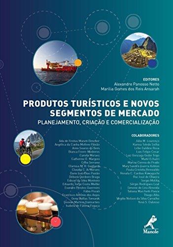 Pontos Turísticos e Novos Segmentos de Mercado: Planejamento, Criação e Comercialização (Portuguese Edition)