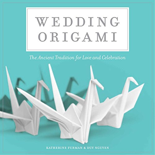 Wedding Origami: The Ancient Tradition for Love and Celebrations