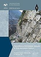 Discontinuous Deformation Analysis in Rock Mechanics Practice (ISRM Book Series)