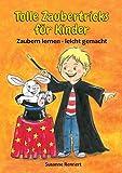 Tolle Zaubertricks für Kinder: Zaubern lernen - leicht gemacht