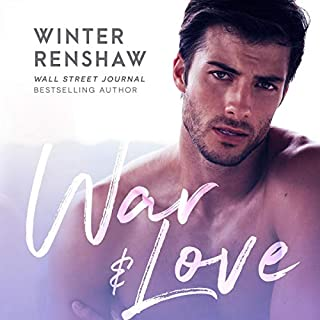 War and Love                   By:                                                                                                                                 Winter Renshaw                               Narrated by:                                                                                                                                 Samara Naeymi                      Length: 6 hrs and 49 mins     5 ratings     Overall 4.4
