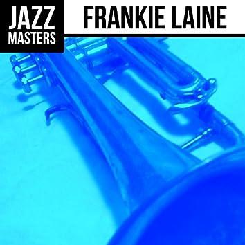 Jazz Masters: Frankie Laine