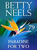 Paradise for Two (Mills & Boon M&B) (Betty Neels Collection, Book 79) (English Edition)