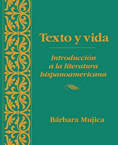 Texto y vida: Introdución a la literatura...