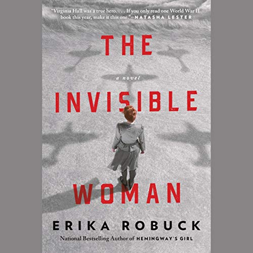 The Invisible Woman Audiobook By Erika Robuck cover art