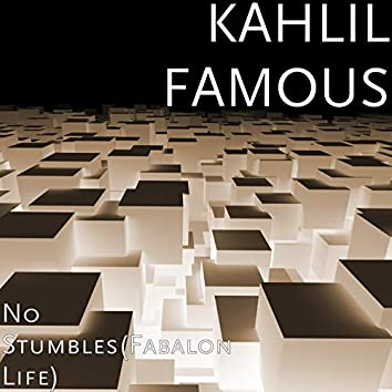 No Stumbles(Fabalon Life)
