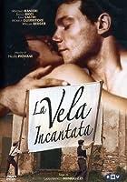La Vela Incantata [Italian Edition]