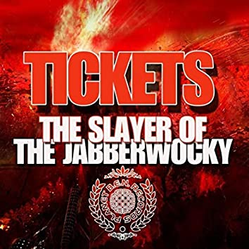 The Slayer of the Jabberwocky