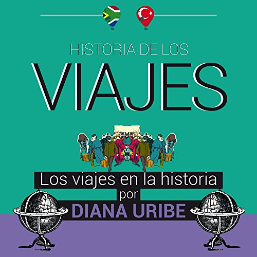 Historia de los viajes [Travel History] audiobook cover art