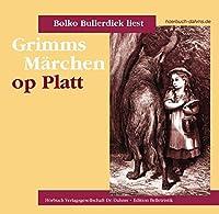 Grimms Maerchen op Platt: As de ool Wulf von Rotkaeppchen vertell...