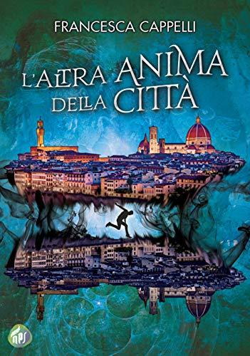 L'altra anima della città eBook: Cappelli, Francesca: Amazon.it ...