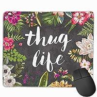 Thug Life滑り止めのユニークなデザインゲーミングマウスパッド長方形マウスパッドアートステッチエッジ付きナチュラルラバーマウスマット、30x25 cm / 11.8x9.8 in