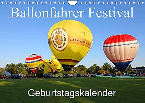 Ballonfahrer Festival Geburtstagskalender (Wandkalender 2022 DIN A4 quer): Dieser Kalender zeigt kalendarisch ein Ballonfahrer Festival vom Aufbau der ... zum Start! (Geburtstagskalender, 14 Seiten )