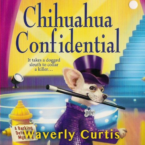 Chihuahua Confidential audiobook cover art