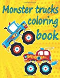 Monster trucks coloring book: Monster truck coloring book for kids , New designs, 46 Pages , 8.5*11 INCH, funny monster truck coloring books, monster ... coloring book, monster trucks coloring book