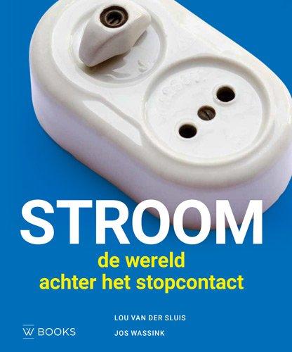 Stroom: de wereld achter het stopcontact