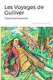 Les Voyages de Gulliver (Traduction nouvelle)