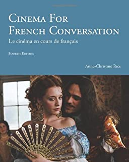 Cinema for French Conversation (French and English Edition)
