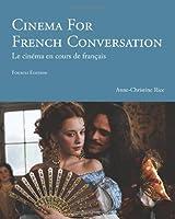 Cinema for French Conversation: Le Cinema En Cous De Francais