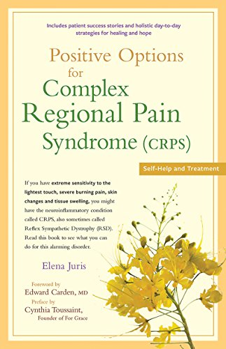 Positive Options for Complex Regional Pain Syndrome Crps: Self-Help and Treatment